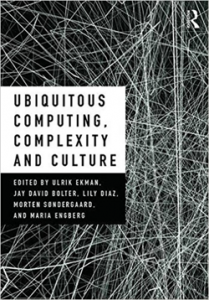 The cover for Ubiquitous Computing, Complexity and Culture